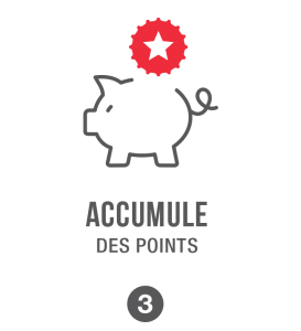 Accumule des points